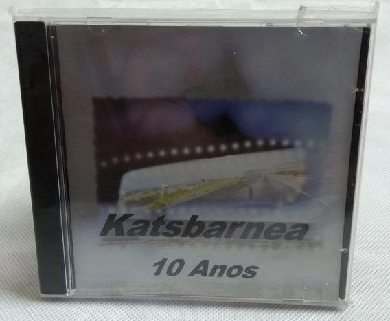 Katsbarnea - 10 Anos (lacrado) Cd Raro