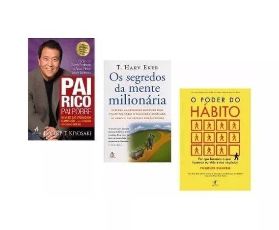 Poder Do Hábito + Pai Rico Pai Pobre + Segredos Da Mente Kit