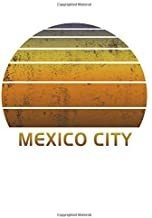 Libro - Mexico City: Not With Lined College Ruled Paper