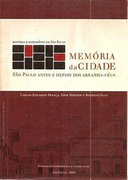 Memória Da Cidade: São Paulo Antes E Dep França, Carlos E.