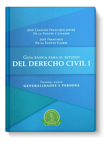 Imagen 1 de 3 de Guía Básica Para El Estudio Del Derecho Civil I