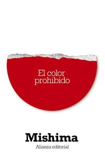 El Color Prohibido, Yukio Mishima, Ed. Alianza