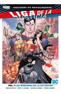 Liga De La Justicia Vol. 1 Las Maquinas De La Extincion - Dc