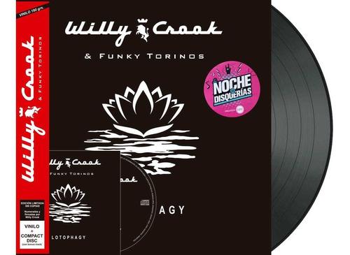 Willy Crook Lotophagy Vinilo + Cd Edición Limitada Nuevo