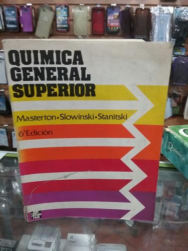 Imagen 1 de 4 de Quimica General Superior Masterton  Mc Graw H Ill