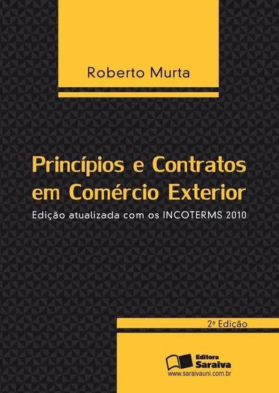 Princípios E Contratos Em Comércio Exterior - 2ª Ed. 2013