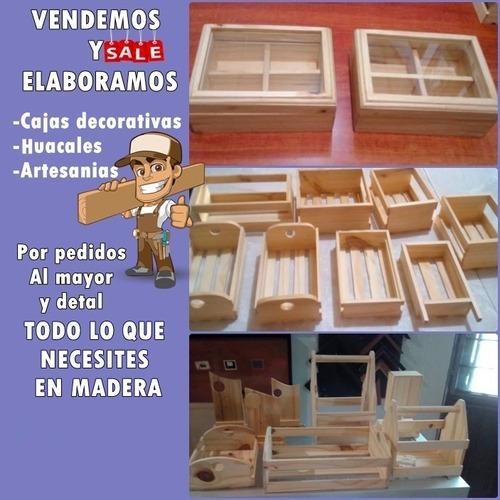 Huacales , Cajas Y Artesanías En Madera
