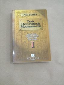 Livro Tarô, Ocultismo & Modernidade Nei Naiff Estudos