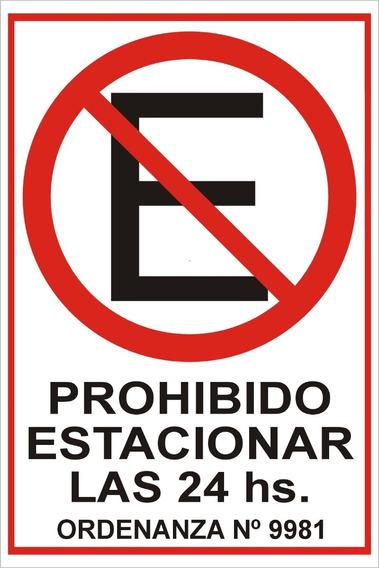 Cartel Prohibido Estacionar 24 Hs - Calco Adhesivo 20 X 30 $