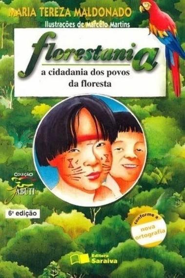Livro: Florestania - Coleção Jabuti - Maria Tereza Maldonado