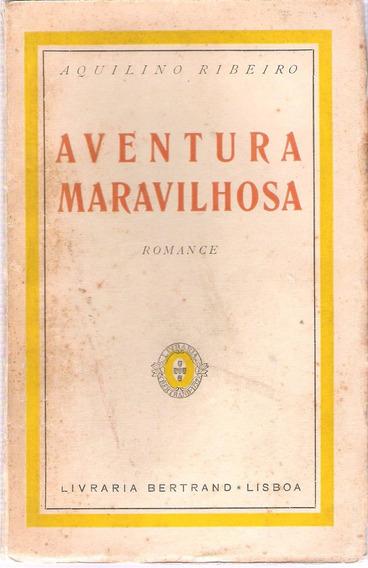 Aquilino Ribeiro Aventura Maravilhosa