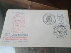 Selo Comemorativo Primeiro Dia Bi Centenário José Bonifácio