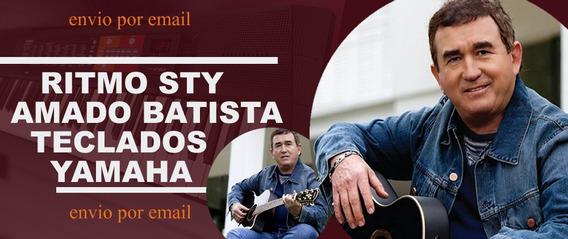 Ritmo Amado Batista - - Teclados Yamaha - Sty