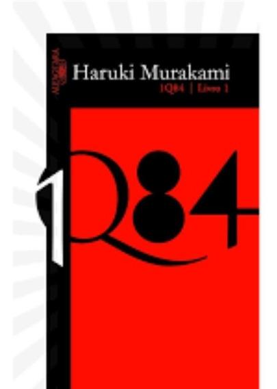 1q84 Livro 1 - Autor: Haruki Murakami