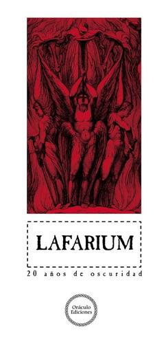 Lafarium: 20 Años De Oscuridad