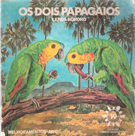 Os Dois Papagaios - Lenda Bororo - Lendas Brasileiras