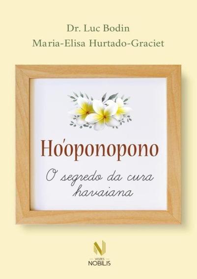 Hooponopono - O Segredo Da Cura Havaiana