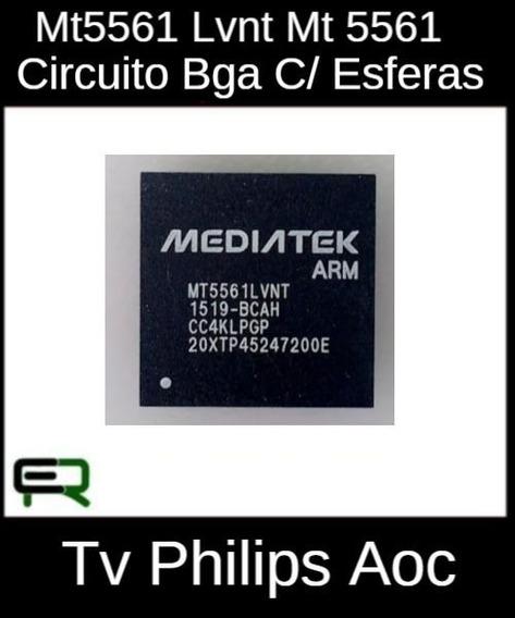 Mt5561 Lvnt Mt 5561 Circuito Bga C/ Esferas Tv Philips Aoc