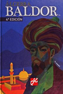Algebra Baldor (clásico) Nueva Edicion Envio Express Dhl