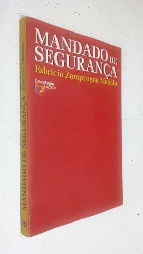 Livro Mandado De Segurança Fabrício Zamprogna Matielo