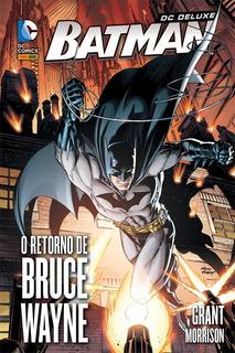 Dc Deluxe: Batman - O Retorno De Bruce Wayne