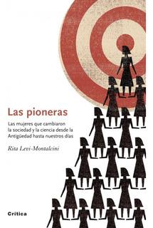 Las Pioneras De Rita Levi-montalcini - Crítica