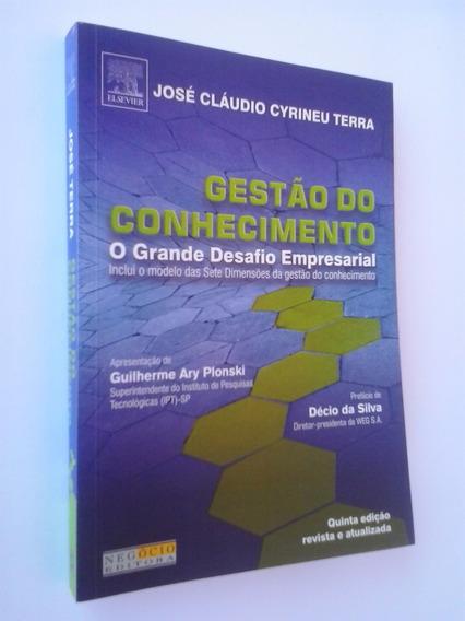 Livro: Gestão Do Conhecimento - José C. C. Terra - Autogra..