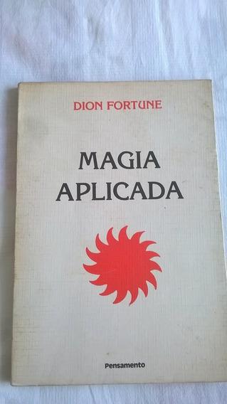 Dion Fortune Magia Aplicada Editora Pensamento