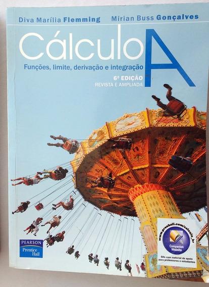 Livro: Cálculo A - Funções, Limite E Integração