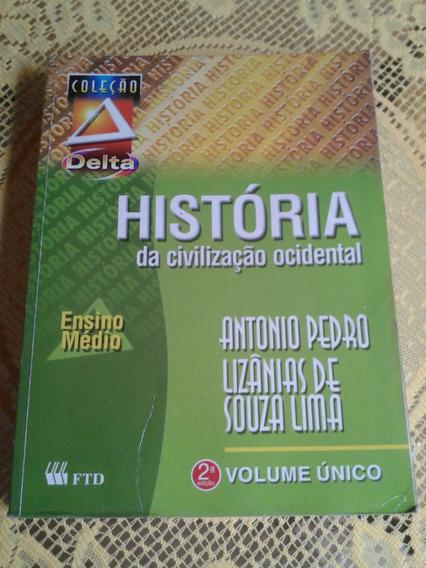 História Da Civilização Ocidental ( Coleção Delta )