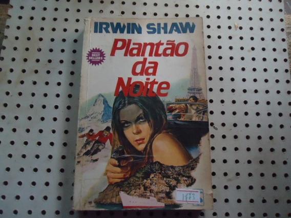 Livro Plantão Da Noite Irwin Shaw