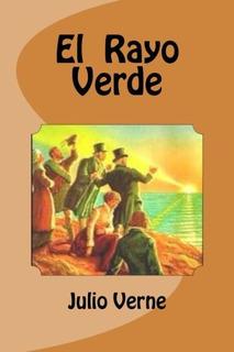 Libro : El Rayo Verde - Julio Verne