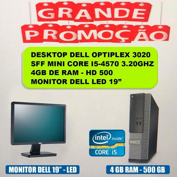 Desktop Dell Optiplex 3020 I5 3.20ghz 4gb Hd 500 + Monitor19