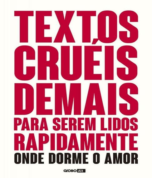 Textos Crueis Demais Para Serem Lidos Rapidamente - Onde Dor