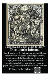 Libro : Diccionario Infernal - Jacques Albin-simon Colli...