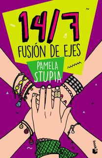 14/7. Fusión De Ejes De Pamela Stupia - Booket