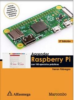 Libro Aprender Raspberry Pi - Con 100 Ejerc. Práct. 2º Ed