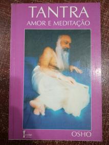 Tantra Amor E Meditação
