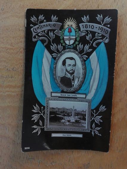 Antigua Postal Del Centenario 1810-1910 Grl. Lavalle