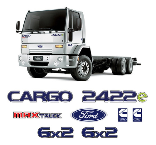 Imagem 1 de 6 de Kit Adesivo Emblema Ford Cargo 2422e Max Truck 6x2 Cummins