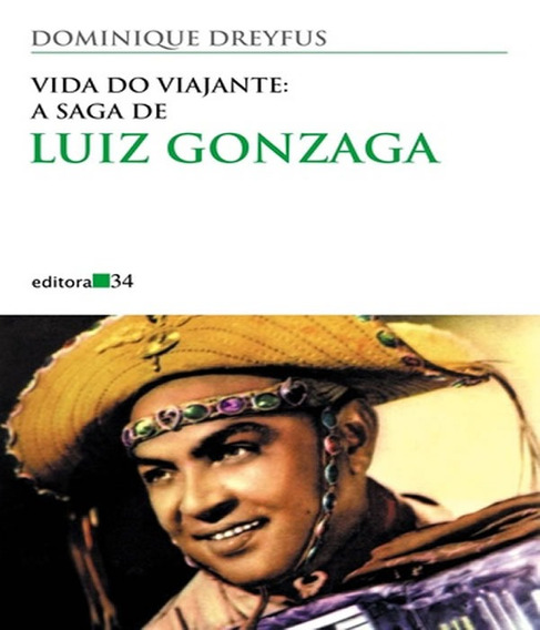 Vida Do Viajante - A Saga De Luiz Gonzaga