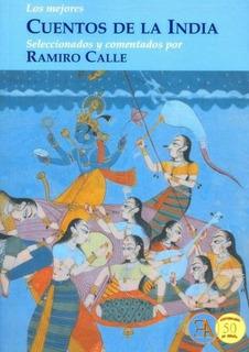 Cuentos De La India Ramiro Calle Libro Nuevo Envío Gratis