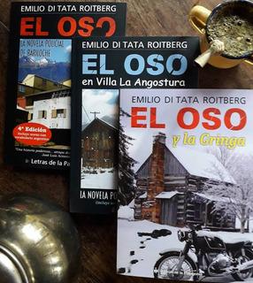 Emilio Di Tata Roitberg -serie Completa El Oso (3 Libros)