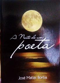 Livro De Poesia: A Noite De Um Poeta.