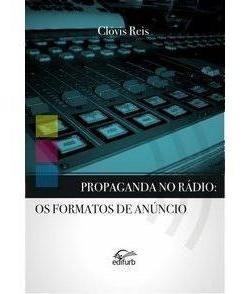 Propaganda No Rádio - Os Formatos De Anúncio