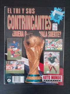 El Tri Y Sus Contrincantes World Cup Usa 94 Selección Mexica