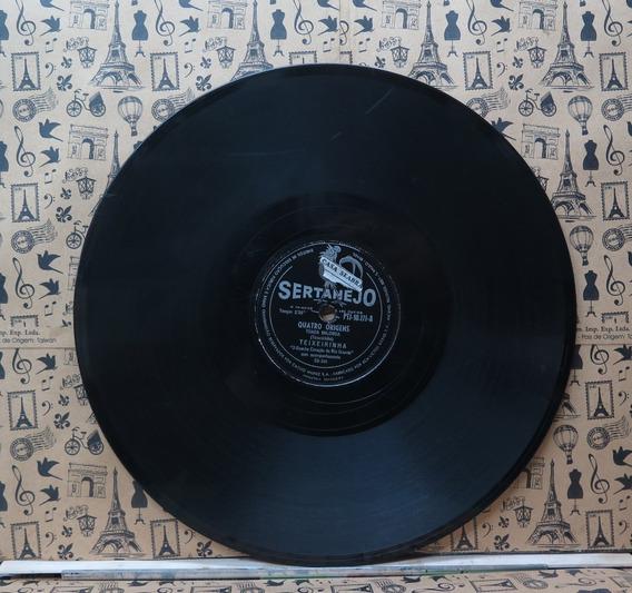 Teixeirinha Quatro Origens Preciso Esquecer Disco 78 Rpm