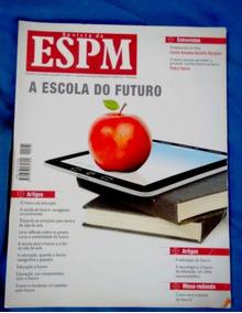 Revista Espm A Escola Do Futuro Vol.18 Ed. Nº 05 Out 2011