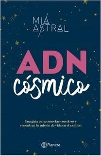 Adn Cosmico - Mía Astral (maría Pineda)