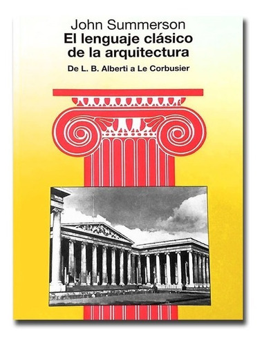 Libro El Lenguaje Clásico De La Arquitectura